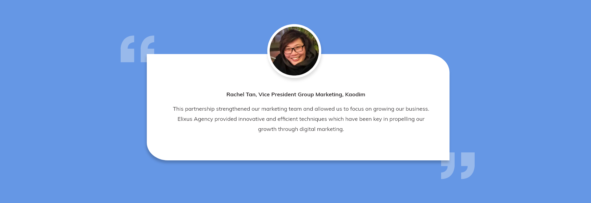kaodim testimonials - Elixus Agency provided innovative and efficient techniques which have been key in propelling our growth through digital marketing
